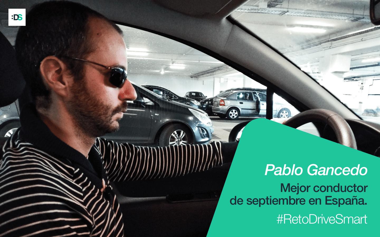 Pablo Gancedo, ganador del Reto :DriveSmart de septiembre de 2019